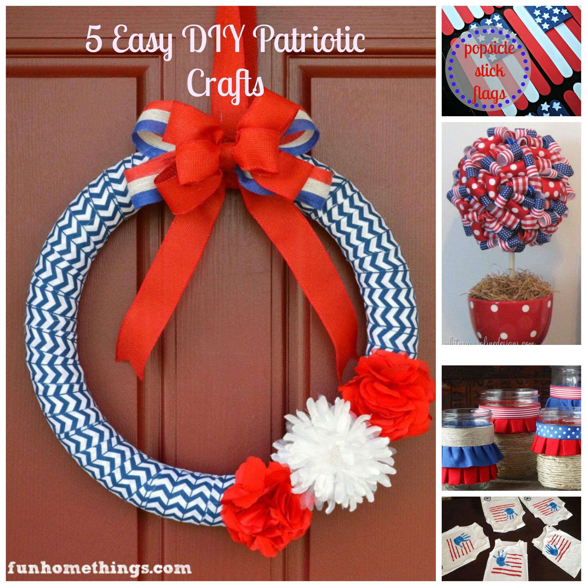 Roundup~5 Easy DIY Patriotic Crafts