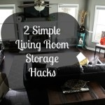 2 Simple Living Room Storage Hacks