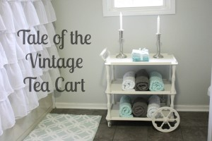 Tale of the Vintage Tea Cart