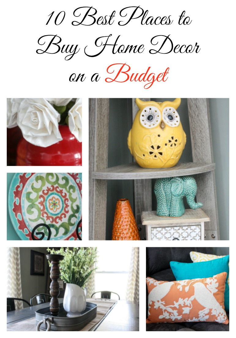 My 10 favorite places to shop for home decor on a budget for Best place to get home decor