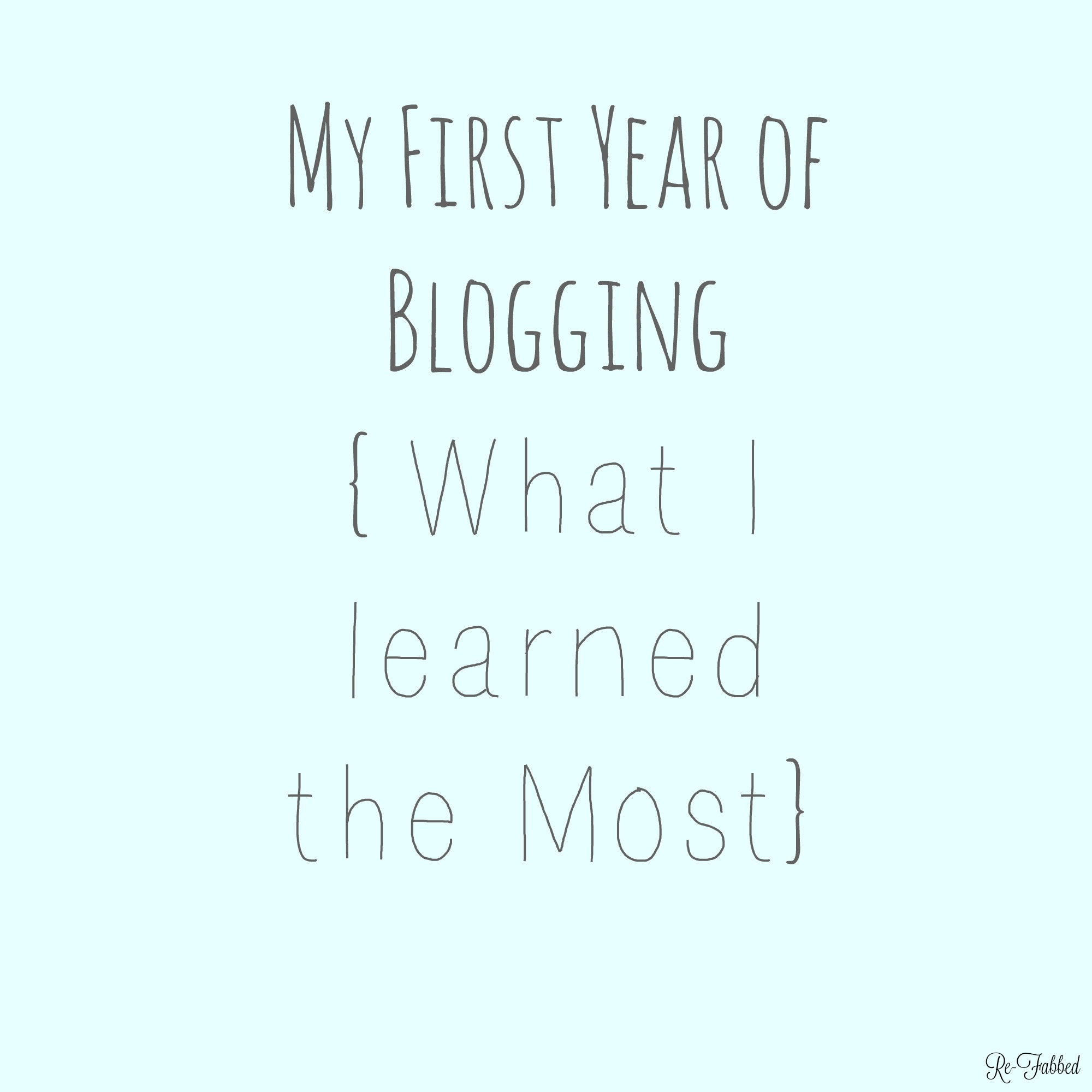 My First Year of Blogging- What I Have Learned