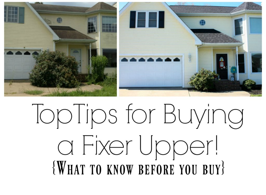 Top tips to know before buying a fixer upper!