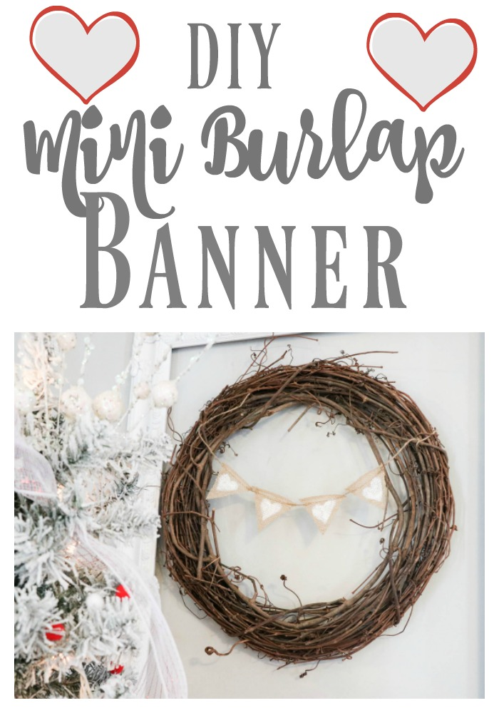 Super Easy DIY Mini Burlap Banner