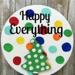 """Happy Everything"" Knock Off ONLINE Class!"