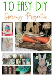 10 super easy DIY projects for Spring!