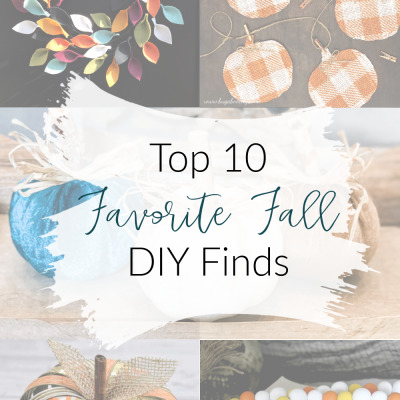 Top 10 Favorite Fall DIY Finds