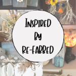Inspired by Re-Fabbed