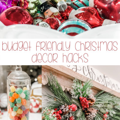 budget friendly Christmas decorating hacks