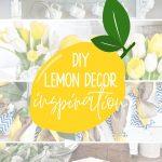 top 10 diy lemon decor ideas