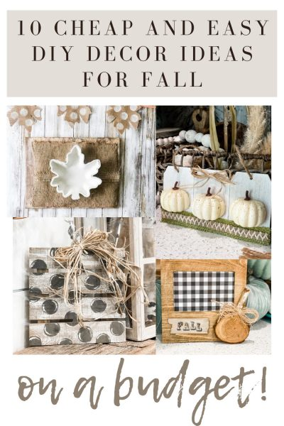 pinterest image for 10 cheap and easy diy decor ideas for fall